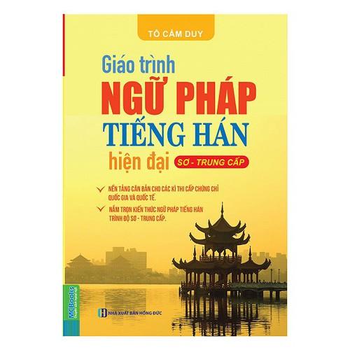 Giáo trình ngữ pháp tiếng Hán hiện đại – Sơ Trung Cấp + DVD - 5860698 , 12366831 , 15_12366831 , 129000 , Giao-trinh-ngu-phap-tieng-Han-hien-dai-So-Trung-Cap-DVD-15_12366831 , sendo.vn , Giáo trình ngữ pháp tiếng Hán hiện đại – Sơ Trung Cấp + DVD