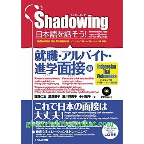 Shadowing Phỏng vấn tuyển dụng – Bản Nhật Việt -Kèm CD
