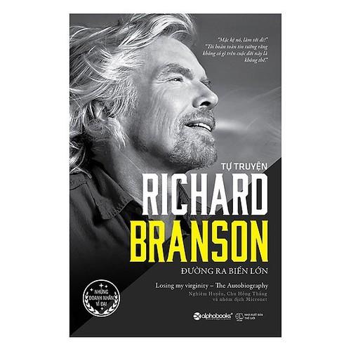 Tự Truyện Richard Branson - Đường Ra Biển Lớn