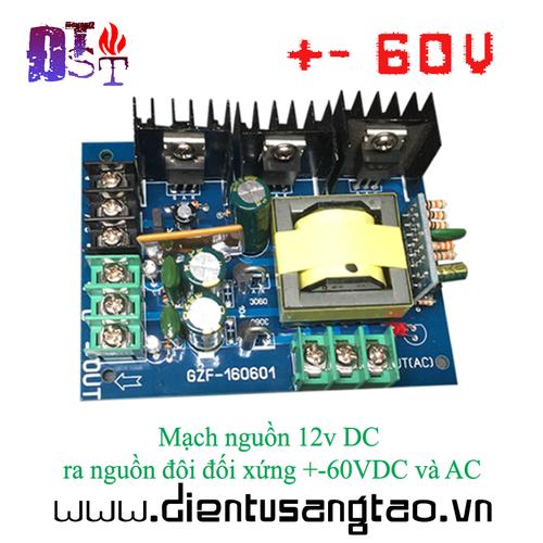 Mạch nguồn 12v DC ra nguồn đôi đối xứng +-60V DC và AC - 10875127 , 12051573 , 15_12051573 , 260000 , Mach-nguon-12v-DC-ra-nguon-doi-doi-xung-60V-DC-va-AC-15_12051573 , sendo.vn , Mạch nguồn 12v DC ra nguồn đôi đối xứng +-60V DC và AC