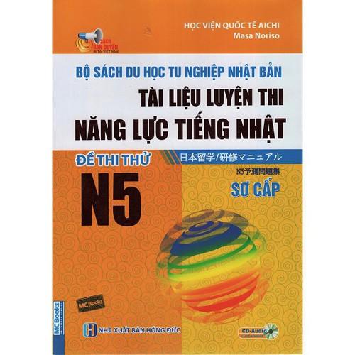 Bộ Sách Du Học Tu Nghiệp Nhật Bản – Đề Thi Thử N5 – Song Ngữ - 5655928 , 12091043 , 15_12091043 , 76000 , Bo-Sach-Du-Hoc-Tu-Nghiep-Nhat-Ban-De-Thi-Thu-N5-Song-Ngu-15_12091043 , sendo.vn , Bộ Sách Du Học Tu Nghiệp Nhật Bản – Đề Thi Thử N5 – Song Ngữ