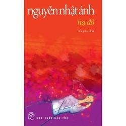 Hạ Đỏ - Nguyễn Nhật Ánh - Tái bản 2014...
