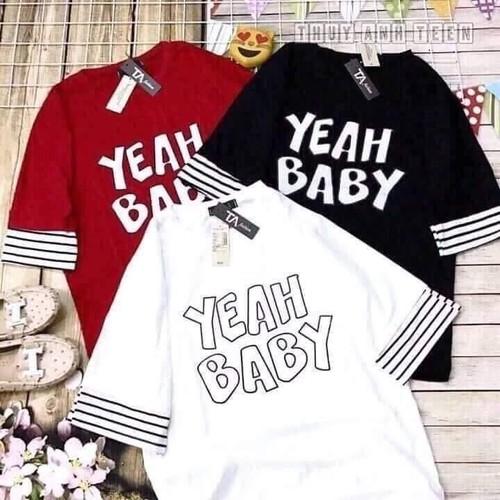 Áo thun nữ tay lỡ phong cách HÀN QUỐC Yeah Baby form rộng vải dày mịn