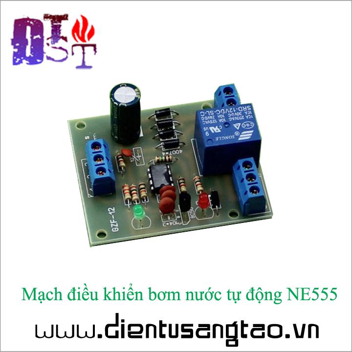 Mạch điều khiển bơm nước tự động NE555 3