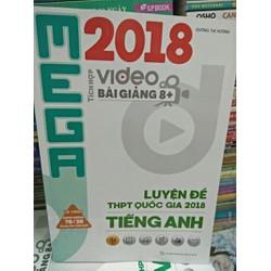 Mega 2918- Luyện đề THPT quốc gia 2018 Tiếng Anh