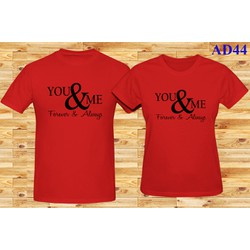 Áo cặp form rộng You and Me Forever and Always AD44 - Nhiều màu