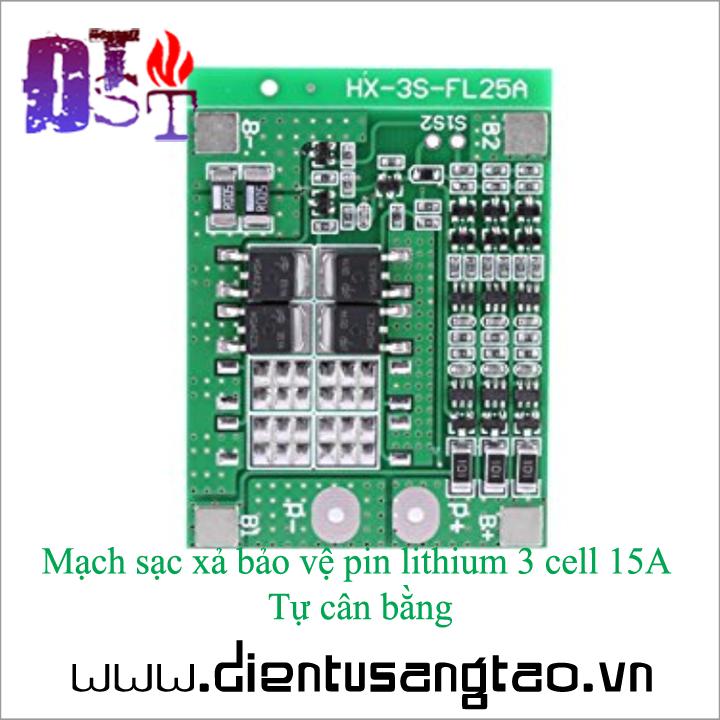 Mạch sạc xả bảo vệ pin lithium 3 cell 15A Tự cân bằng 4