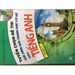 tuyern chọn đề thi học sinh giỏi trung học cơ sở môn tiếng Anh quyển 2