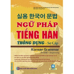 Ngữ pháp tiếng Hàn thông dụng sơ cấp Korean Grammar in use