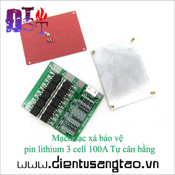 Mạch sạc xả bảo vệ  pin lithium 3 cell 100A Tự cân bằng 3