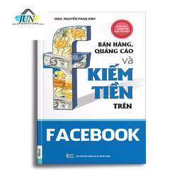 Sách Bán Hàng Quảng Cáo và Kiếm Tiền trên Facebook