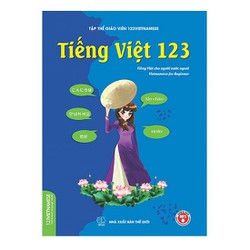 Sách Tiếng Việt 123 - dành cho người nói tiếng Anh