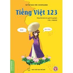 Sách Tiếng Việt 123 - Tiếng Việt dành cho người Trung Quốc