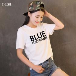 Áo Thun Tay NGAN BLUE IS MY NAME CO GIÃN 4 CHIỀU HÀNG XUẤT KHẨU