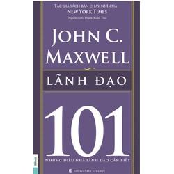 Lãnh đạo 101 – Leadership 101 - John C.Maxwell