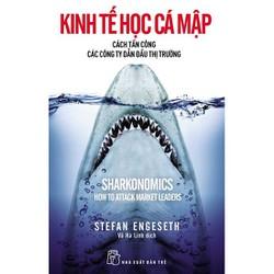 Kinh tế học Cá mập - Cách tấn công các công ty dẫn đầu thị trường