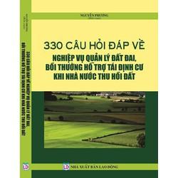 330 câu hỏi về nghiệp vụ quản lý đất đai