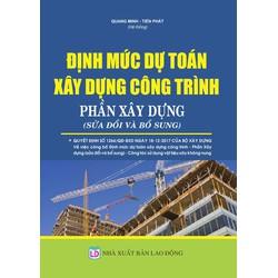 Định múc dự toán công trình phần xây dựng  Sửa đổi bổ sung 2018