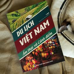 Sách song ngữ Trung Việt Du lịch Việt Nam ẩm thực và cảnh điểm