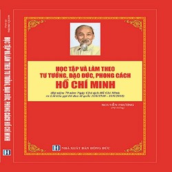 Học  tập và làm theo tư tưởng, đạo đức và phong cách Hồ Chí Minh