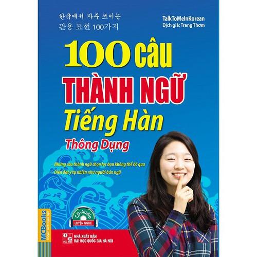 100 Câu Thành Ngữ Tiếng Hàn Thông Dụng