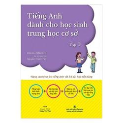 Tiếng Anh Dành Cho Học Sinh Trung Học Cơ Sở  Tập 1