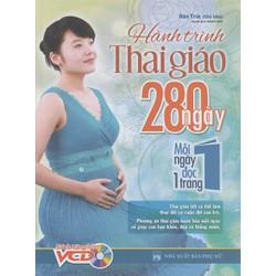 Hành Trình Thai Giáo 280 Ngày Mỗi ngày đọc 1 trang - Kèm đĩa