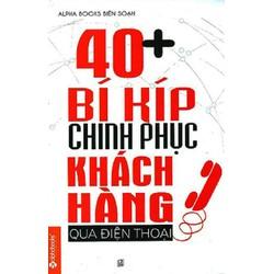 40 + Bí Kíp Chinh Phục Khách Hàng Qua Điện Thoại