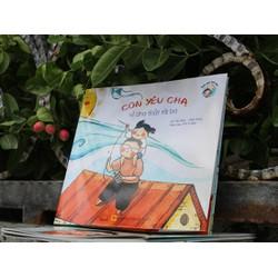 Truyện tranh song ngữ Việt Anh Con Yêu Cha Vì Cha Thật Tài Ba