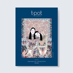 Tạp chí T.POT Journal số 09 Preserving Traditions