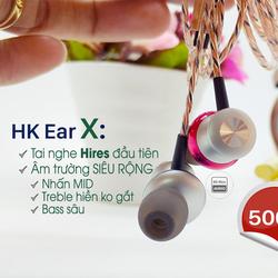 Tai nghe Tự chế HK Ear X - HiRes Audio - dây HiFi - Ship COD - Có mic