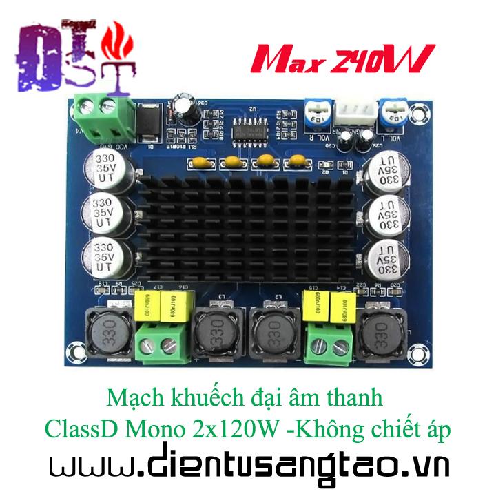 Mạch khuếch đại âm thanh ClassD Mono 2x120W - Không chiết áp