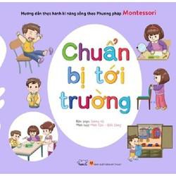 Sách thực hành kĩ năng sống phương pháp Montessori Chuẩn bị tới trường