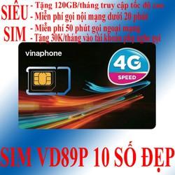 Sim 4G Vinaphone VD89P 10 số đẹp tặng 120GB nghe gọi miễn phí