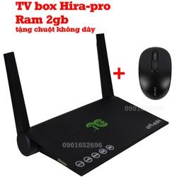 Android tv box Hira-pro, Ram 2gb, tặng chuột không dây.