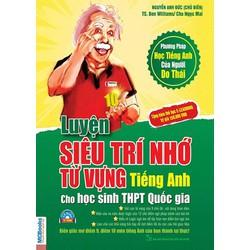 Luyện Siêu Trí Nhớ Từ Vựng Tiếng Anh Cho HS THPT