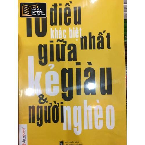 Sách - 10 Điều Khác Biệt Nhất Giữa Kẻ Giàu Và Người Nghèo