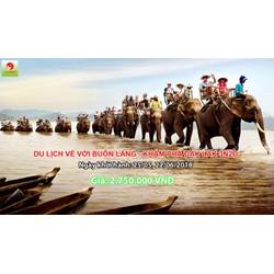 Chương trình du lịch Đak Lak - về với buôn làng