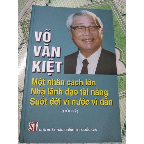 Võ Văn Kiệt - Một nhân cách lớn nhà lãnh đạo tài năng - 5753906 , 9753337 , 15_9753337 , 126000 , Vo-Van-Kiet-Mot-nhan-cach-lon-nha-lanh-dao-tai-nang-15_9753337 , sendo.vn , Võ Văn Kiệt - Một nhân cách lớn nhà lãnh đạo tài năng