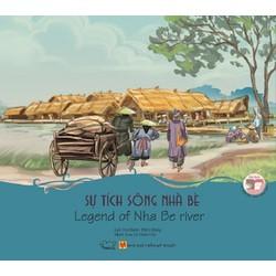 Truyện song ngữ Cổ tích Việt Nam - Sự tích sông nhà bè