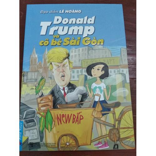Donald Trump và cô cé Sài Gòn - 5670898 , 9584622 , 15_9584622 , 102000 , Donald-Trump-va-co-ce-Sai-Gon-15_9584622 , sendo.vn , Donald Trump và cô cé Sài Gòn