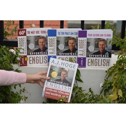 Bộ sách Effortless English thầy A J Hoge