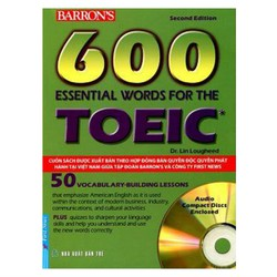 600 Essential Words For The TOEIC Khổ Lớn và 2 CD