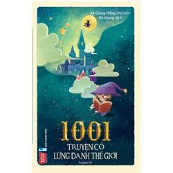 Sách - 1001 Truyện Cổ Tích Lừng Danh Thế Giới - 45k