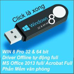 USB BOOT Cài WIN 8 Pro _32x64 bit _soft văn phòng