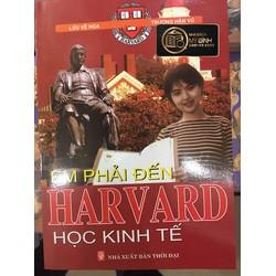Em Phải Đến Harvard Học Kinh Tế