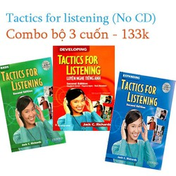 Tactics For Listening - Luyện Nghe Tiếng Anh-Combo 3 cuốn No CD - 133k