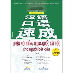Luyện Nói Tiếng Trung Quốc Cấp Tốc Cho Người Bắt Đầu - Tập 2 - 138k