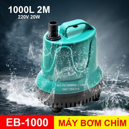 Máy Bơm Chìm Hồ Cá Hòn Non Bộ 220V 1000L EB-1000