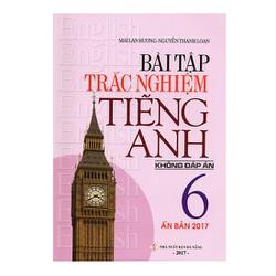 Bài Tập Trắc Nghiệm Tiếng Anh Lớp 6 - Không Đáp Án